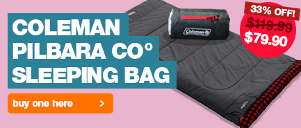 Buy the Coleman Pilbara C0 Sleeping Bag at 33% off. Reduced from $119.95 down to $79.90.