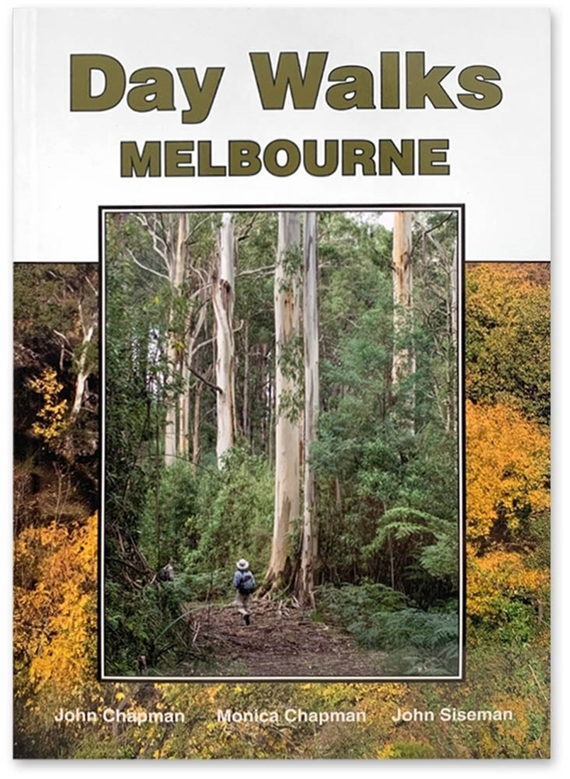 John Chapman Day Walks Melbourne Book - Front cover