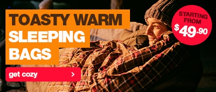 Toasty warm sleeping bags, starting from only $49.90!