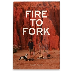 Exploring Eden Media Fire To Fork Adventure Cooking - Harry Fisher - Australia's leading camp cooking tips, recipes and camp oven cooking on fire