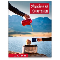 Cobb Anywhere But The Kitchen Recipe Book - Cook anywhere, anytime